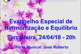 Evangelho Especial de Harmonização e Equilíbrio dia 24/04 às 20h